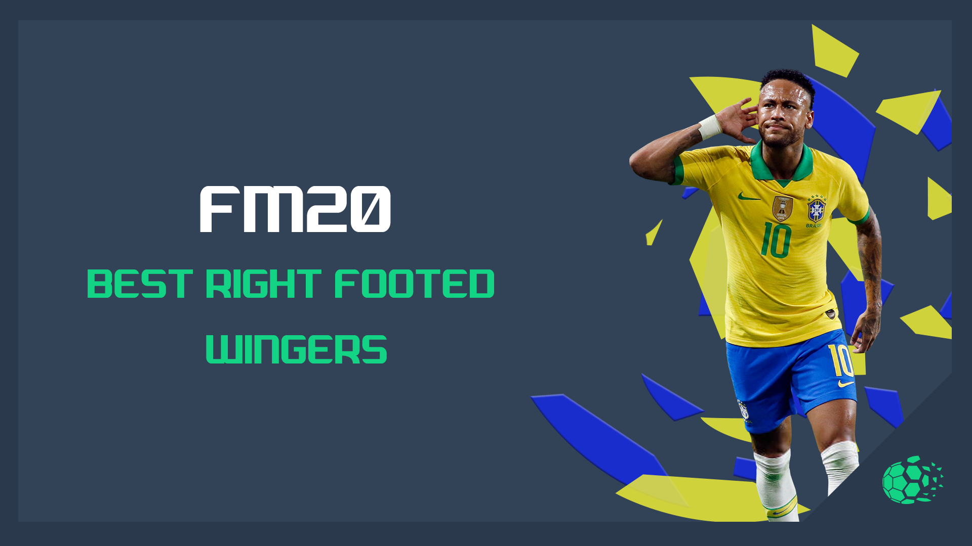 """FM20 FM20: Best Right Footed Wingers"" feature image"