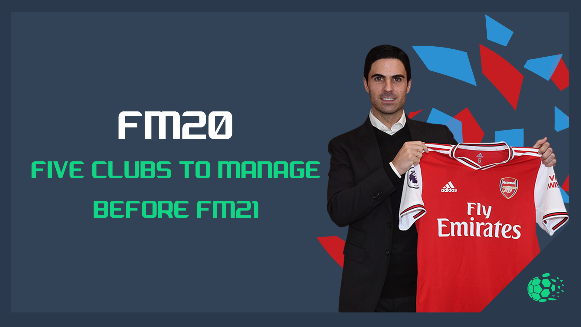 """5 Team to Manage Before FM21"" feature image"