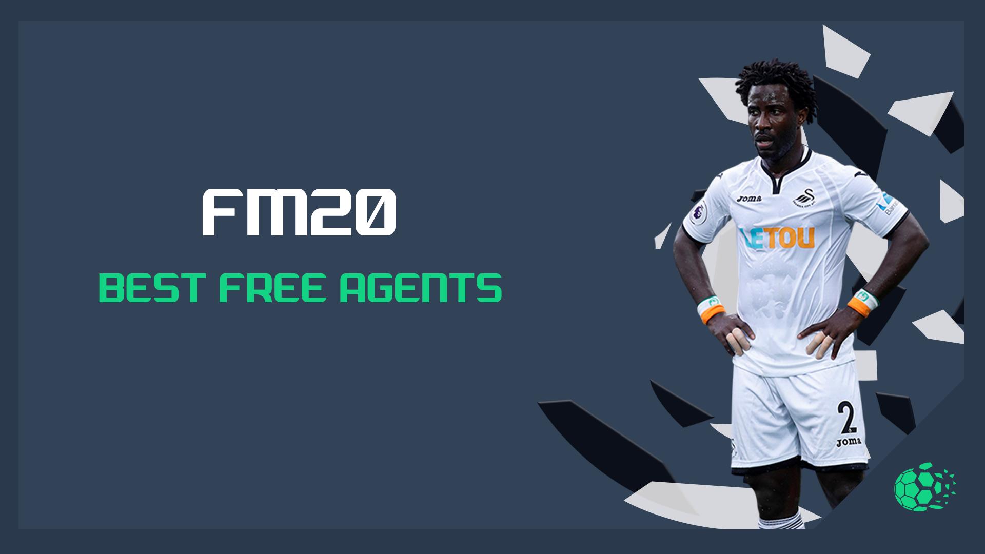 """""""FM20FM20: Best Free Agents"""" feature image"""