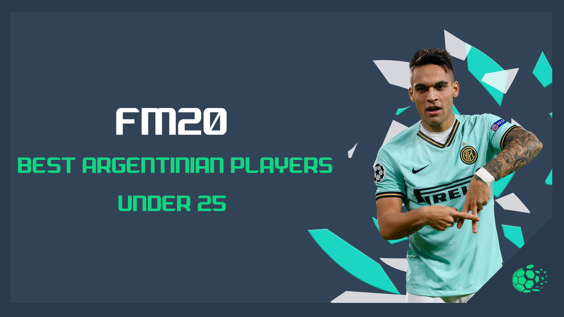 """FM20 FM20: Best U25 Argentinian Players"" feature image"