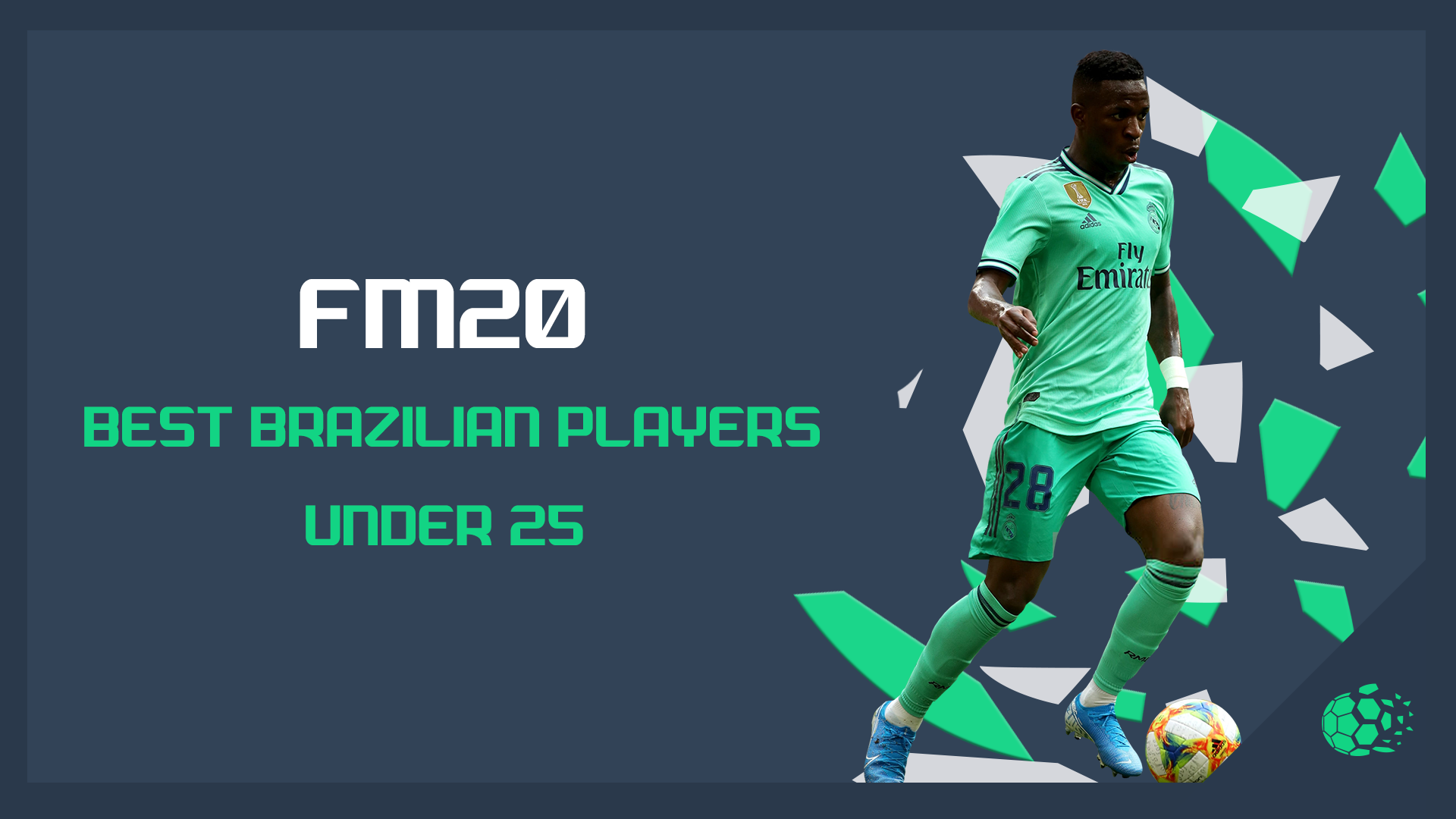 """FM20 FM20: Best U25 Brazilian Players"" feature image"