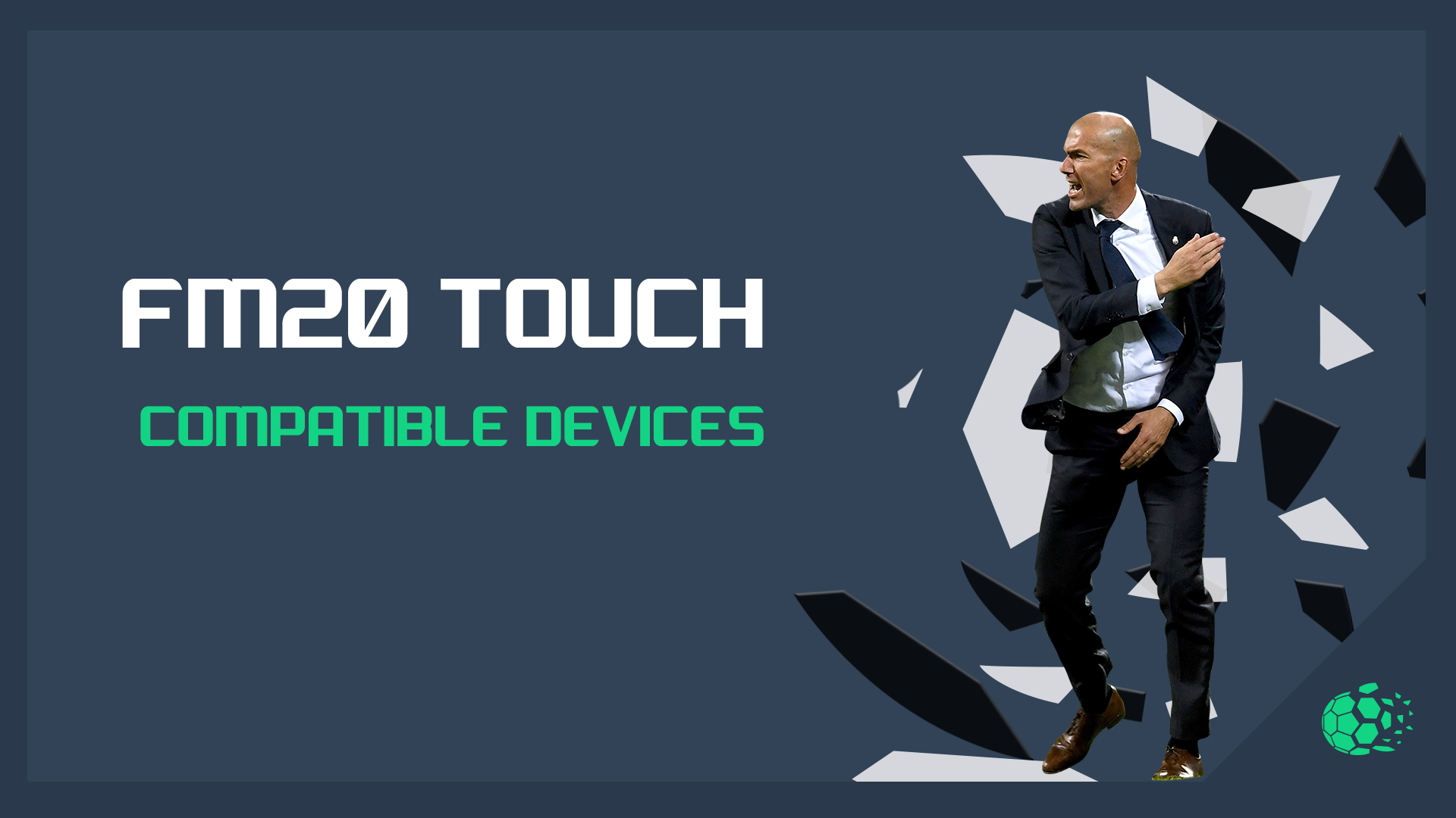 """FM20 Touch: Compatible Devices"" feature image"