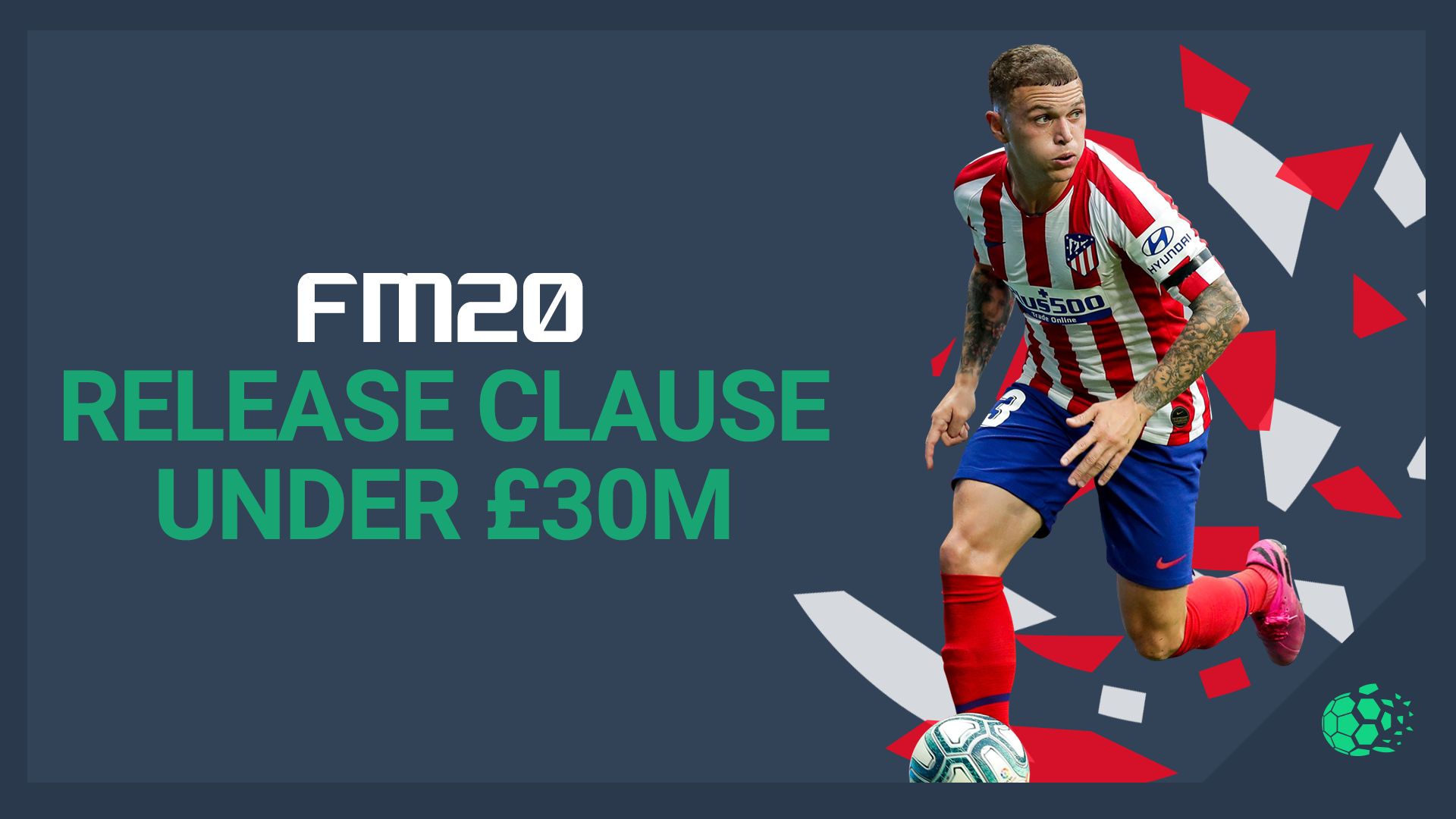 """FM20 Players With Release Clauses under £30 Million"" feature image"
