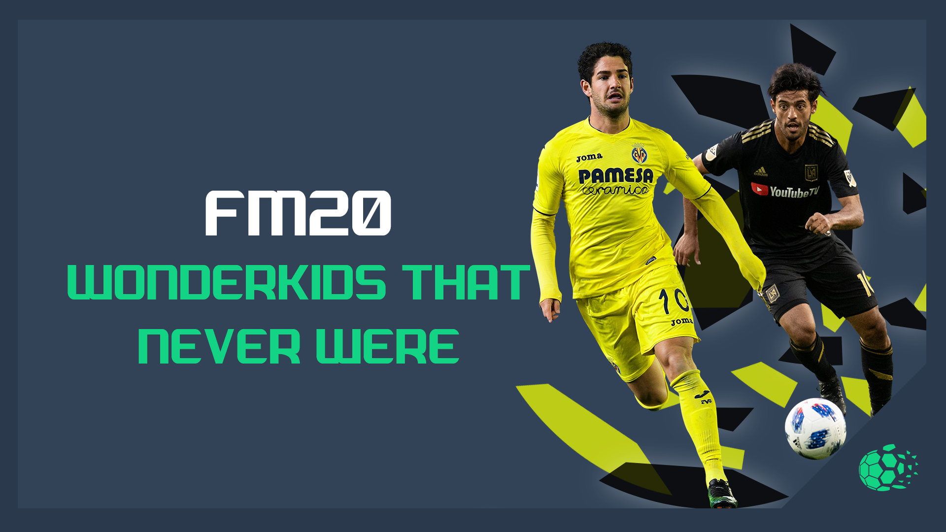 """""""FM20Football Manager: The Wonderkids That Never Were"""" feature image"""
