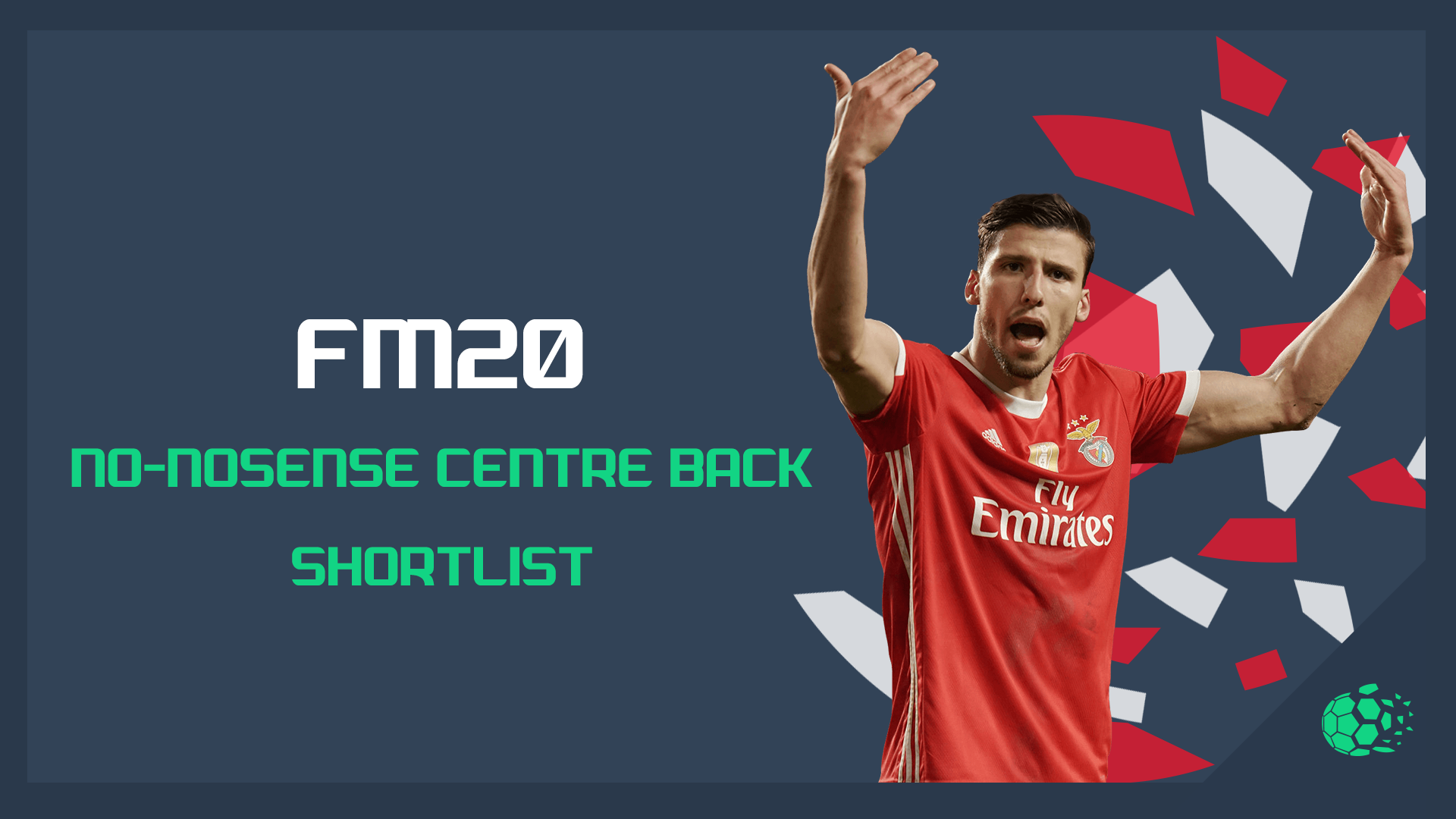 """FM20 FM20 - No-Nonsense Centre Back Shortlist"" feature image"