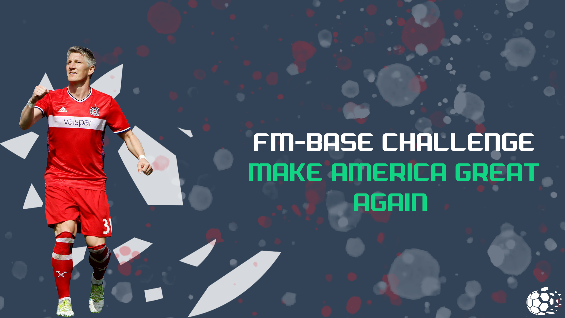 """FM20 FM Base Challenges: Make America Great Again"" feature image"