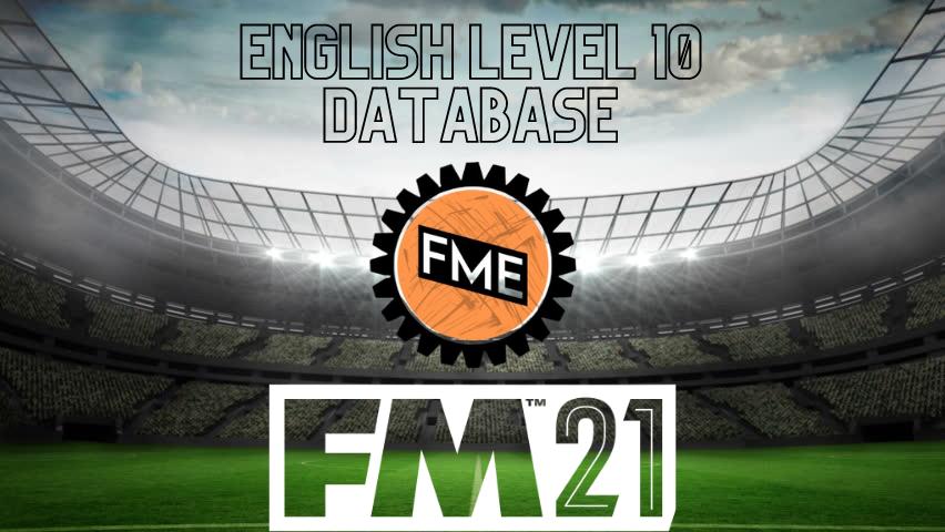 """FM21 The FM Editor's English Level 10 Database"" feature image"