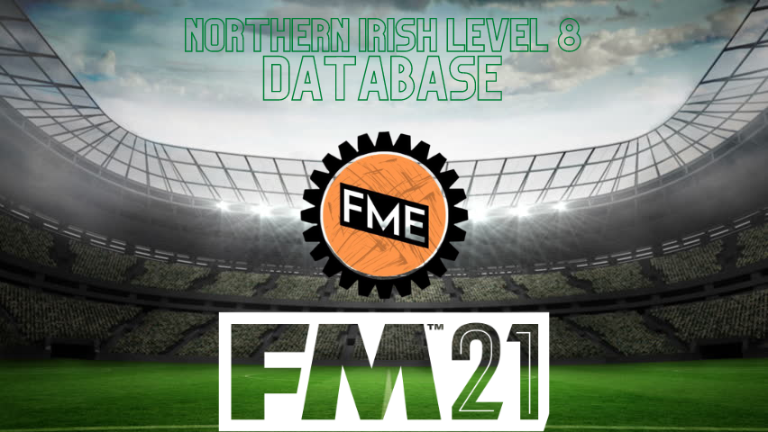 """FM21 The FM Editor's Northern Ireland Level 8"" feature image"